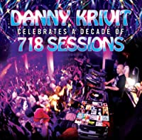 (国内盤仕様)Danny Krivit Celebrates A Decade Of 718 Sessions