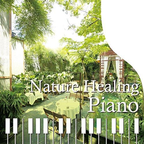 Nature Healing Piano カフェで静かに聴く...