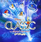 ディズニー・オン・クラシック~まほうの夜の音楽会 2011 ユーチューブ 音楽 試聴