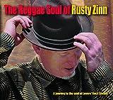 The Reggae Soul of Rusty Zinn