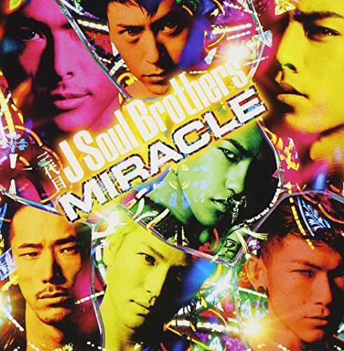 MIRACLE (ALBUM+DVD) - 三代目 J Soul Brothers