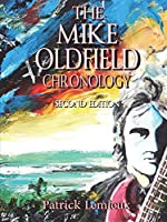 The Mike Oldfield Chronology (2nd Edition)