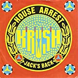 House Arrest / Jack's Back - Krush 7
