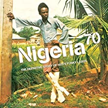 NIGERIA 70: THE DEFINITIVE STO