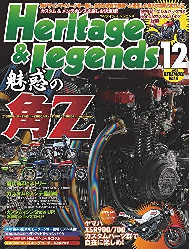 Heritage & Legends (ヘリテイジ&レジェンズ) Vol.6 [雑誌] (Mr.Bike BG 2019年12月号臨時増刊)
