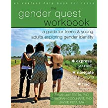 Gender Quest Workbook: A Guide for Teens and Young Adults Exploring Gender Identity