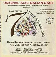 David Reeves' 'SEVEN LITTLE AUSTRALIANS' - ORIGINAL CAST ALBUM - Remastered [並行輸入品]