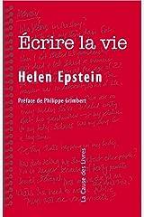 Écrire la vie: Non-fiction, vérité et psychanalyse (French Edition) Kindle Edition