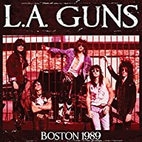 Live in Boston 1989 by L.A. Guns