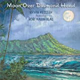 Moon Over Diamond Head W/ Hawaiian Verse (feat. Robi Kahakalau) / Bryan Kessler Music