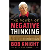 Power of Negative Thinking: An Unconventional Approach to Achieving Positive Results
