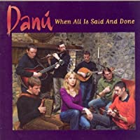 When All Is Said & Done by DANU (2005-04-26)