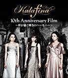 Kalafina 10th Anniversary Film 〜夢が紡ぐ輝きのハーモニー〜Blu-ray