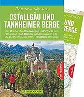 Zeit zum Wandern Ostallgaeu und Tannheimer Berge: Die 40 schoensten Wanderungen - GPS-Tracks zum Download - Top-Tipps fuer Wander-Klassiker, stille Pfade, lohnende Aussichten - Highlights der Region