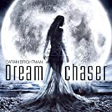 ドリーム・チェイサー(夢追い人)Dreamchaser Sarah Brightman サラブライトマン /輸入盤JPT