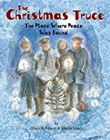 The Christmas Truce: The Place Where Peace Was Found (Poppy)