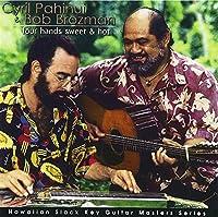 ハワイアン・スラック・キー・ギター・マスターズ・シリーズ 5::フォー・ハンズ、スウィート・アンド・ホット~魅惑のハワイアン・ギター・デュオ~