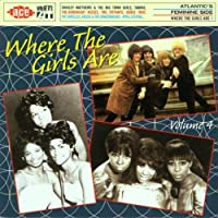Where The Girls Are, Volume 4 by Various Artists (2001-08-14)