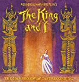The King and I: The 2015 Broadway Cast Recording