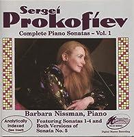 Prokofiev: Complete Piano Sonatas Vol.1 / Barbara Nissman(P)