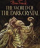 "World of the ""Dark Crystal"""