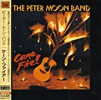 Cane Fire by Peter Moon Band (2007-07-18)