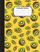 Composition Notebook: Yellow Green Kiwi Drawing Pattern Cover: College Ruled School Notebooks, Subject Daily Journal Notebook: 120 Lined Pages (Large, 8.5 X 11 In.)