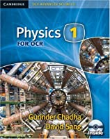 Physics 1 for OCR Student's Book with CD-ROM (Cambridge OCR Advanced Sciences) by David Sang Gurinder Chadha(2008-02-28)