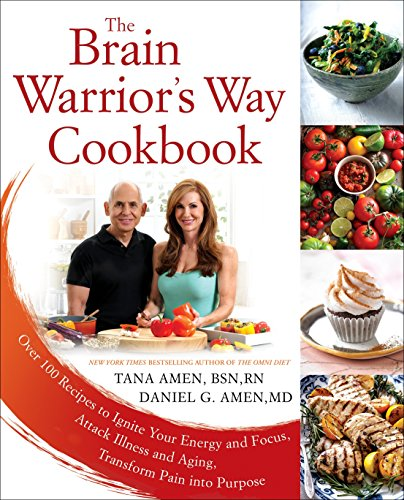 Download The Brain Warrior's Way Cookbook: Over 100 Recipes to Ignite Your Energy and Focus, Attack Illness and Aging, Transform Pain into Purpose 1101988509