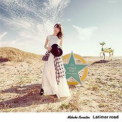 Latimer road♪小松未可子