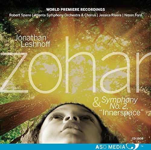 "Jonathan Leshnoff: Zohar & Symphony No. 2 ""Innerspace"""