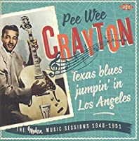 Texas Blues Jumpin' In Los Angeles ~ The Modern Music Sessions 1948-1951 by Pee Wee Crayton