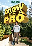 High Times Pres: Nico Escondidos Grow Like a Pro [DVD] [Import]
