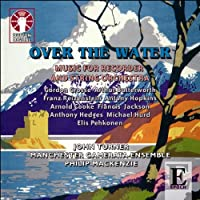 Over the Water: Music for Recorder & Strings