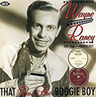 That Real Hot Boogie Boy-King Anthology