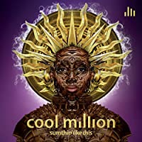 Sumthin Like This by Cool Million