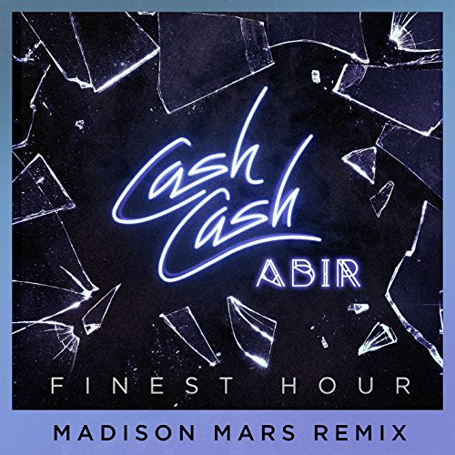 Finest Hour (feat. Abir) [Madi...