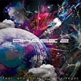 PHASE 2 - and Loathing in Las Vegas Fear