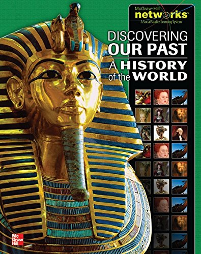 Download Discovering Our Past: A History of the World, Student Edition (MS WORLD HISTORY) 0076647838