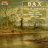 Bax;Violin Sonatas:No. 1 in
