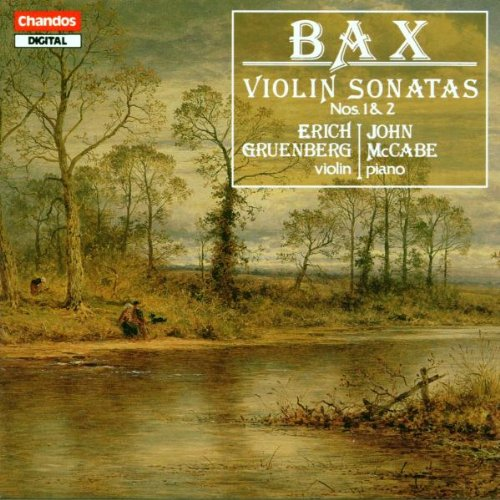 Bax;Violin Sonatas:No. 1 in