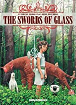 The Swords of Glass: Oversized Edition