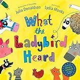 What the Ladybird Heard. Julia Donaldson
