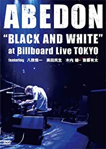 """BLACK AND WHITE""""at Billboard Live TOKYO featuring 八熊慎一 奥田民生 木内健 斎藤有太 [DVD]"""