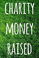 Charity Money Raised: The perfect way to record how much you have riased for charity - ideal gift for anyone who raises or wants to raise money!