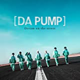 Dream on the street (CD+DVD)(Type-D)(通常盤)