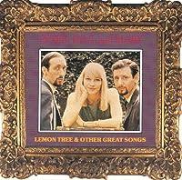 Lemon tree & other great songs