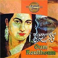 Arabian Divas by Oum Koulthoum (2003-05-20)