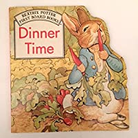 Dinner Time: Shaped Board Book (Potter Shaped Board Book)
