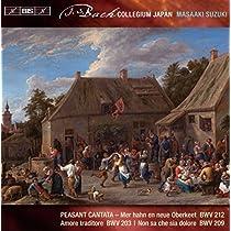 Peasant Cantata - BMV 212, 203 & 209: Secular Cantatas Vol.7